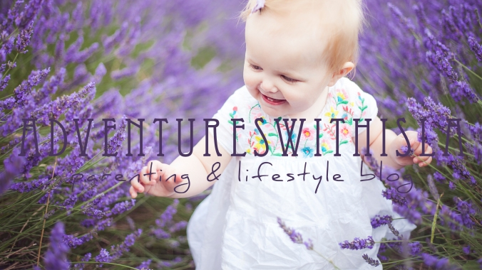 Adventures With Isla Parenting & Lifestyle Blog